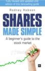 Shares Made Simple : A beginner's guide to the stock market - eBook