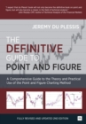 The Definitive Guide to Point and Figure : A Comprehensive Guide to the Theory and Practical Use of the Point and Figure Charting Method - Book