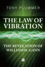 The Law of Vibration : The revelation of William D. Gann - Book