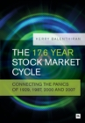 The 17.6 Year Stock Market Cycle : Connecting the Panics of 1929, 1987, 2000 and 2007 - Book