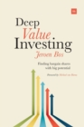 Deep Value Investing : Finding Bargain Shares with Big Potential - Book