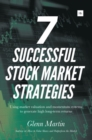 7 Successful Stock Market Strategies : Using market valuation and momentum systems to generate high long-term returns - Book