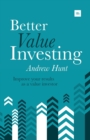 Better Value Investing : A simple guide to improving your results as a value investor - Book
