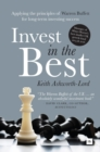 Invest in the Best : How to Build a Substantial Long-Term Capital by Investing Only in the Best Companies - Book