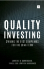 Quality Investing : Owning the best companies for the long term - eBook