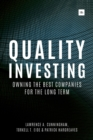 Quality Investing : Owning the Best Companies for the Long Term - Book