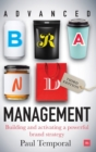 Advanced Brand Management -- 3rd Edition : Building and implementing a powerful brand strategy - Book