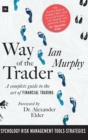 Way of the Trader : A complete guide to the art of financial trading - Book