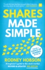 Shares Made Simple, 3rd edition : A beginner's guide to the stock market - Book