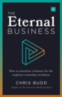 The Eternal Business : How to build and exit a business for employee ownership - Book