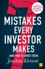 7 Mistakes Every Investor Makes (And How to Avoid Them) : A manifesto for smarter investing - Book