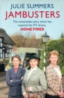 Jambusters : The remarkable story which has inspired the ITV drama Home Fires - eBook