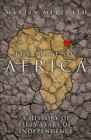 The State of Africa : A History of the Continent Since Independence - eBook
