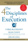 4 Disciplines of Execution : Achieving Your Wildly Important Goals - eBook