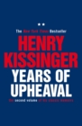 Years of Upheaval : The Second Volume of His Classic Memoirs - eBook