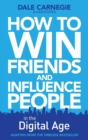 How to Win Friends and Influence People in the Digital Age - eBook