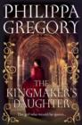 The Kingmaker's Daughter - Book