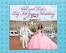 Will and Kate's Big Fat Gypsy Wedding : Photos from our big day, like - eBook