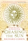 Chasing the Sun : The Epic Story of the Star That Gives us Life - eBook