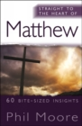 Straight to the Heart of Matthew : 60 bite-sized insights - eBook