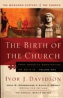 Birth of the Church : From Jesus to Constantine, AD30-312 - eBook