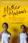 Mother of Malawi : She created an oasis of love in a country of orphans - eBook