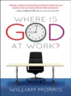 Where is God at Work? - eBook