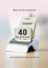 40 Days with Jesus : An invitation to know Him better - eBook