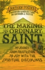 The Making of an Ordinary Saint - eBook
