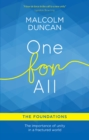 One For All: The Foundations : The importance of unity in a fractured world - eBook