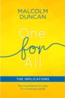 One For All: The Implications : The importance of unity in a fractured world - eBook