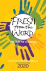 Fresh from the Word 2020 : The Bible for a change - Book