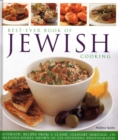 Best-Ever Book of Jewish Cooking : Authentic recipes from a classic culinary heritage: delicious dishes shown in 220 stunning photographs - Book