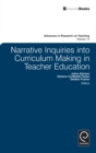 Narrative Inquiries into Curriculum Making in Teacher Education - eBook