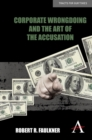 Corporate Wrongdoing and the Art of the Accusation - eBook