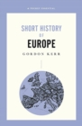 Short History Of Europe : A Pocket Essential - Book