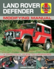 Land Rover Defender Modifying Manual : A practical guide to upgrades - Book