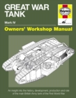 Great War Tank Manual : An insight into the history, development, production and role of the main British Army tank of the F - Book
