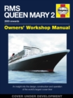 Rms Queen Mary 2 Manual : An insight into the design, construction and operation of the world's largest ocean liner - Book