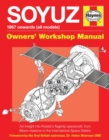Soyuz Owners' Workshop Manual : 1967 onwards (all models) - Book