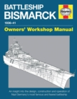 Battleship Bismarck Owners' Workshop Manual : 1936-41 - Book
