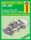 Mercedes-Benz 250 & 280 123 Series Petrol Owner's : 76-84 - Book