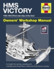 HMS Victory Manual : An insight into owning, operating and maintaining the Royal Navy's oldest and most famous warship - Book
