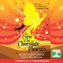 The Curse of the Chocolate Phoenix - eAudiobook