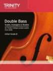 Double Bass Scales, Arpeggios & Studies Initial-Grade 8 from 2016 - Book