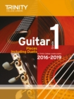 Trinity College London: Guitar Exam Pieces Grade 1 2016-2019 - Book
