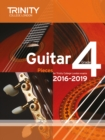 Trinity College London: Guitar Exam Pieces Grade 4 2016-2019 - Book