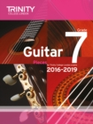 Trinity College London: Guitar Exam Pieces Grade 7 2016-2019 - Book
