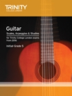 Trinity College London: Guitar & Plectrum Guitar Scales, Arpeggios & Studies Initial-Grade 5 from 20 - Book