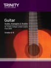 Trinity College London: Guitar & Plectrum Guitar Scales, Arpeggios & Studies Grades 6-8 from 2016 - Book